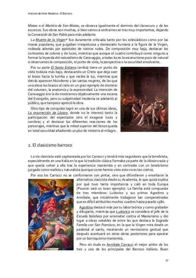 Historia del Arte Moderno. El Barroco. 17 Mateo o el Martirio de San Mateo, se observa igualmente el dominio del claroscur...