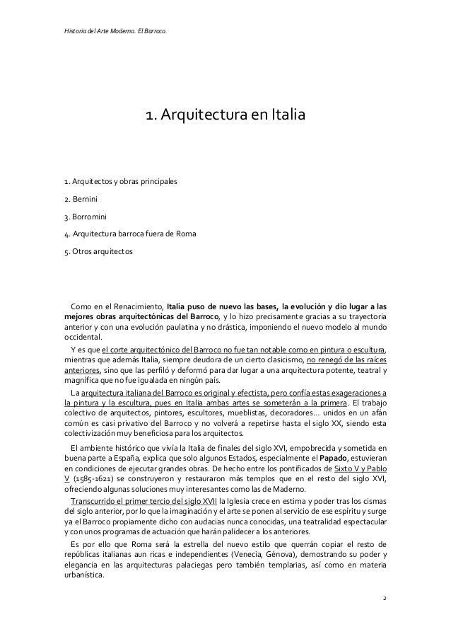 Historia del Arte Moderno. El Barroco. 2 1. Arquitectura en Italia 1. Arquitectos y obras principales 2. Bernini 3. Borrom...