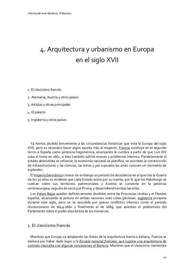 Historia del Arte Moderno. El Barroco. 20 4. Arquitectura y urbanismo en Europa en el siglo XVII 1. El clasicismo francés ...