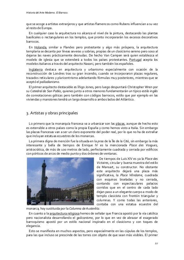 Historia del Arte Moderno. El Barroco. 22 que se acoge a artistas extranjeros y que artistas flamencos como Rubens influen...
