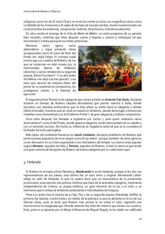 Historia del Arte Moderno. El Barroco. 28 religiosos como los de El Juicio Final y en la de los veinte se inicia con magní...