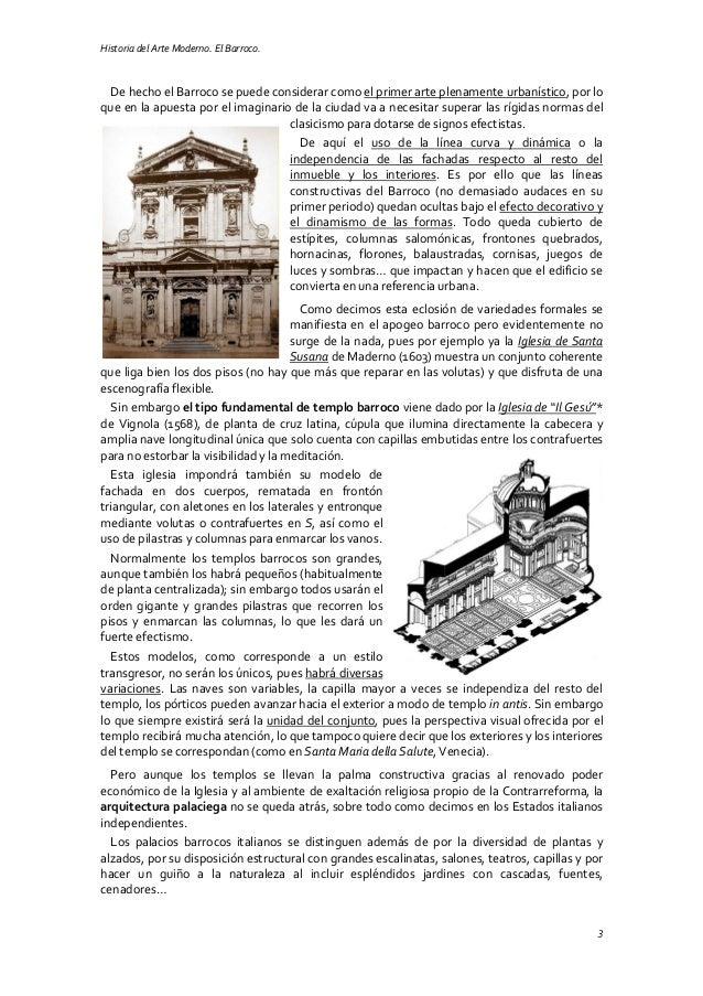 Historia del Arte Moderno. El Barroco. 3 De hecho el Barroco se puede considerar como el primer arte plenamente urbanístic...