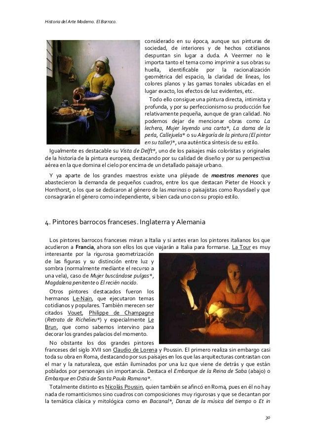 Historia del Arte Moderno. El Barroco. 30 considerado en su época, aunque sus pinturas de sociedad, de interiores y de hec...