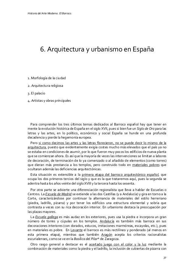 Historia del Arte Moderno. El Barroco. 32 6. Arquitectura y urbanismo en España 1. Morfología de la ciudad 2. Arquitectura...