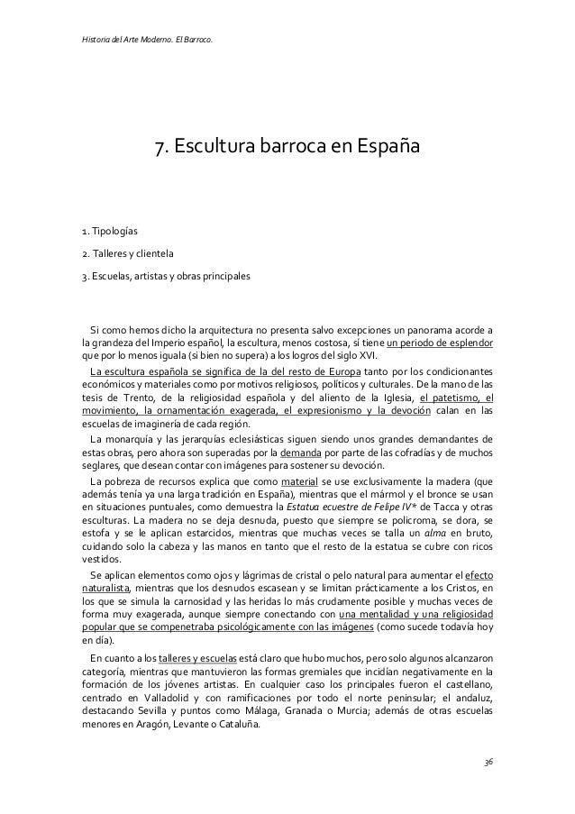 Historia del Arte Moderno. El Barroco. 36 7. Escultura barroca en España 1. Tipologías 2. Talleres y clientela 3. Escuelas...