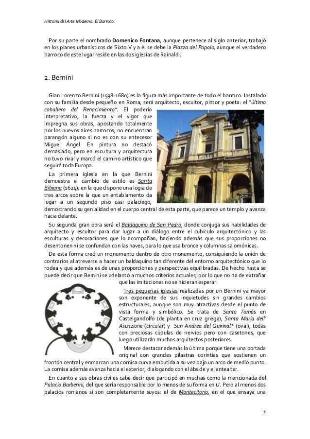 Historia del Arte Moderno. El Barroco. 5 Por su parte el nombrado Domenico Fontana, aunque pertenece al siglo anterior, tr...