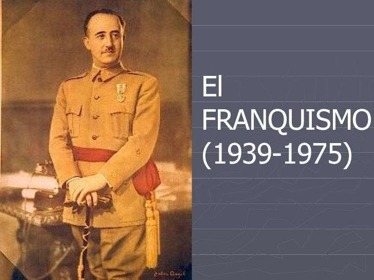 El  FRANQUISMO  (1939-1975) TEMA 4.-