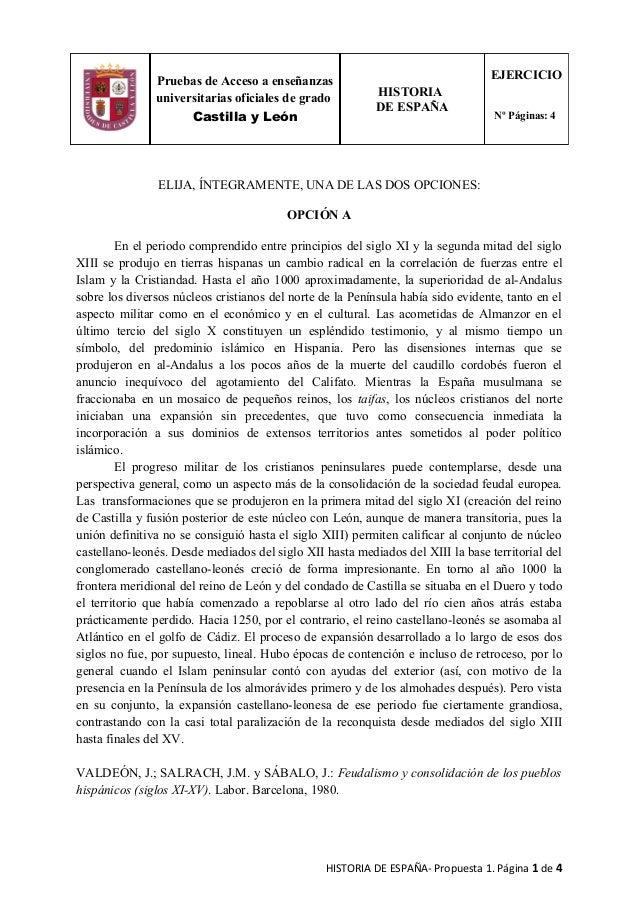ELIJA, ÍNTEGRAMENTE, UNA DE LAS DOS OPCIONES: OPCIÓN A En el periodo comprendido entre principios del siglo XI y la segund...