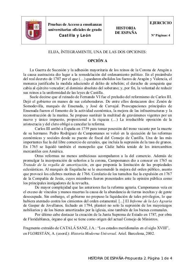 Pruebas de Acceso a enseñanzas universitarias oficiales de grado Castilla y León HISTORIA DE ESPAÑA EJERCICIO Nº Páginas: ...