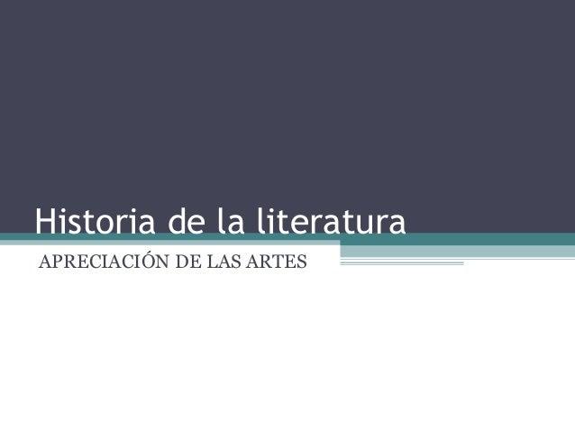 Historia de la literatura APRECIACIÓN DE LAS ARTES