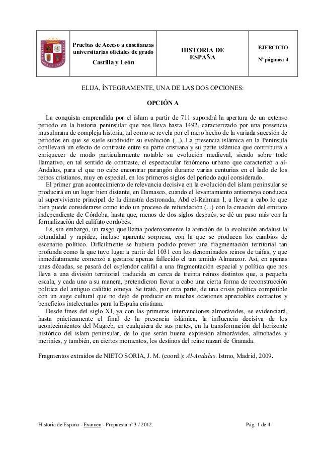 Historia de España - Examen - Propuesta nº 3 / 2012. Pág. 1 de 4 Pruebas de Acceso a enseñanzas universitarias oficiales d...