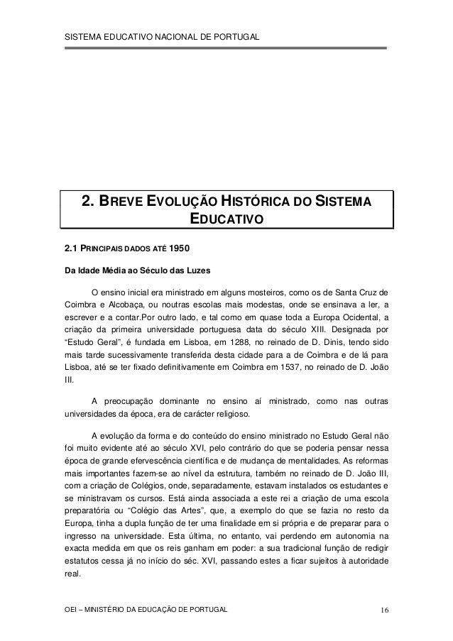 SISTEMA EDUCATIVO NACIONAL DE PORTUGAL  2. BREVE EVOLUÇÃO HISTÓRICA DO SISTEMA EDUCATIVO  2.1 PRINCIPAIS DADOS ATÉ 1950  D...