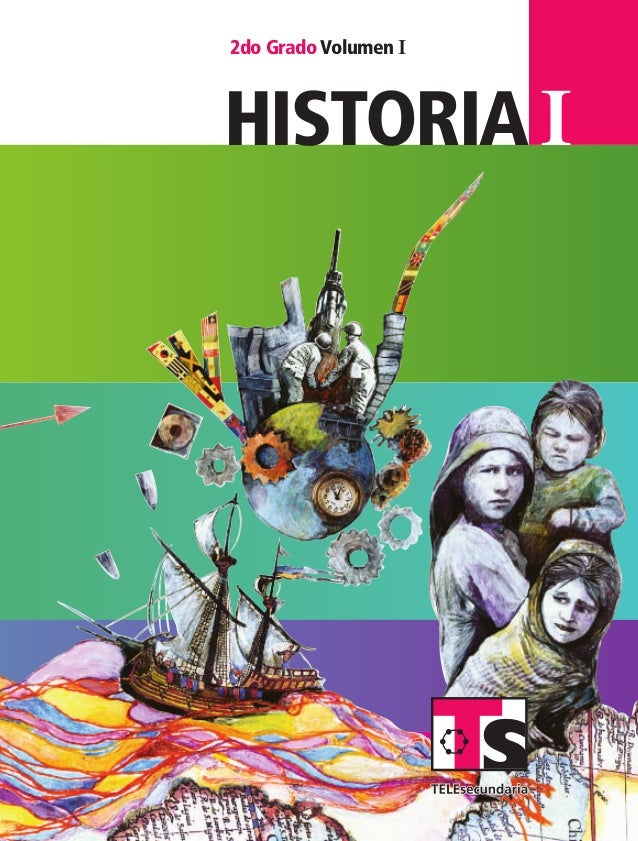 Ihistoria I 2do Grado Volumen I SUSTITUIR 2doGrado VolumenIhistoria HIST1 LA Vol1 portada.indd 1 6/11/07 2:45:21 PM