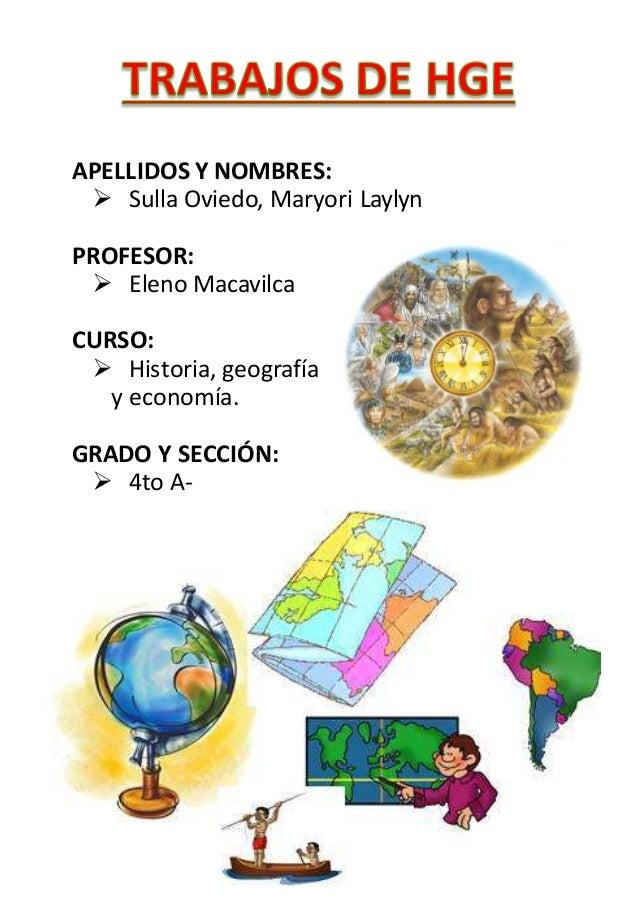 APELLIDOS Y NOMBRES:  Sulla Oviedo, Maryori Laylyn PROFESOR:  Eleno Macavilca CURSO:  Historia, geografía y economía. G...