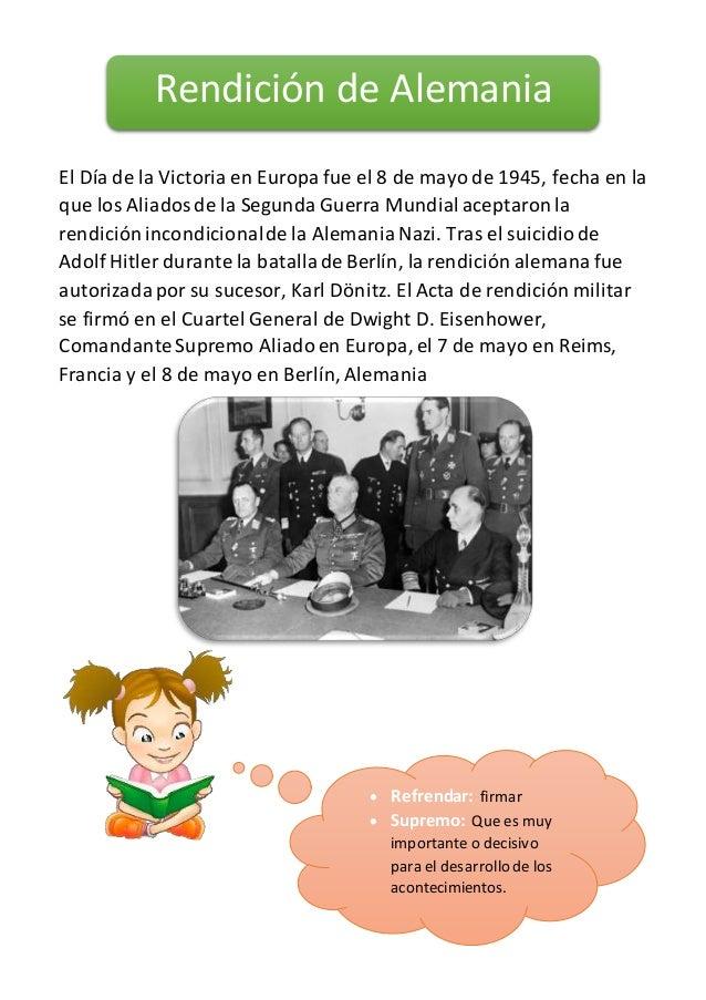 El Día de la Victoria en Europa fue el 8 de mayo de 1945, fecha en la que los Aliadosde la Segunda Guerra Mundialaceptaron...