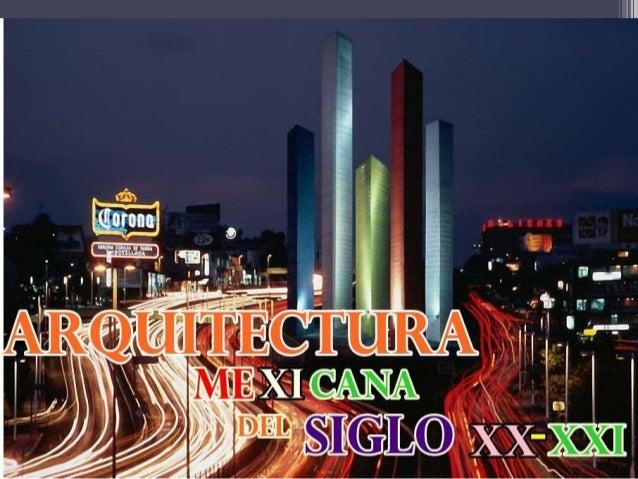 Arquitectura mexicana del siglo xx xxi for Arquitectura mexicana contemporanea