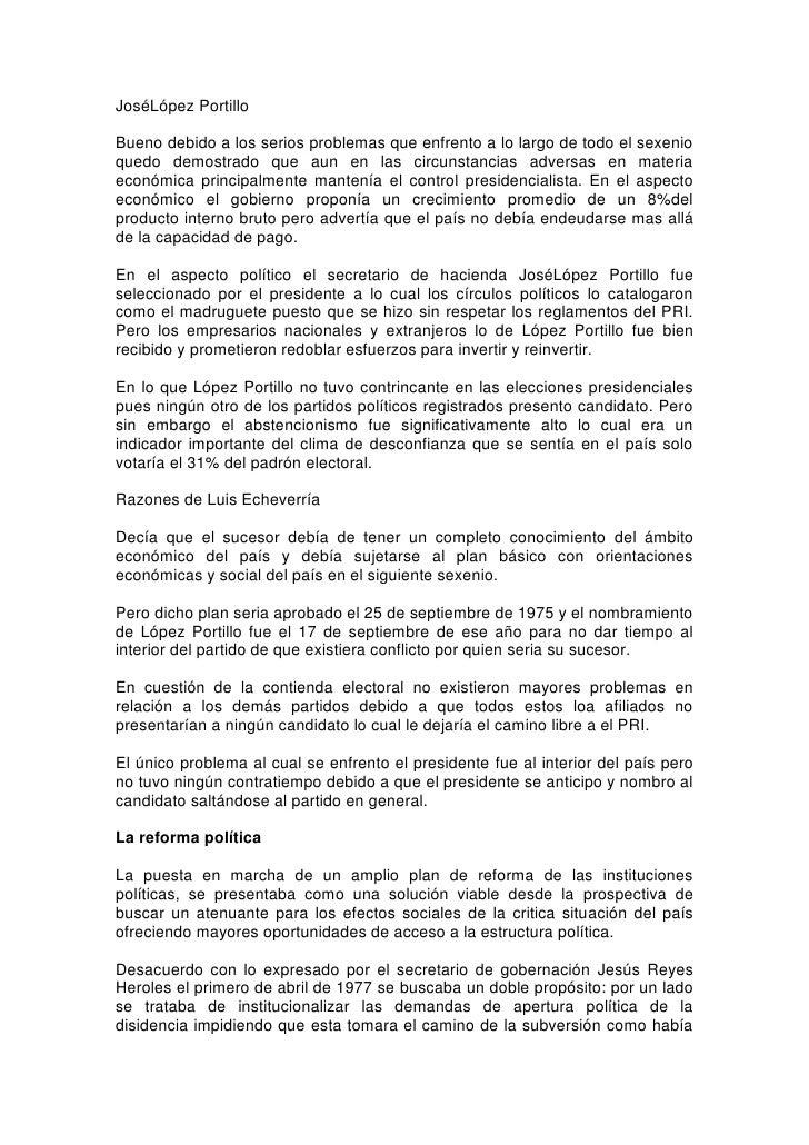 José López Portillo<br />Bueno debido a los serios problemas que enfrento a lo largo de todo el sexenio quedo demostrado q...