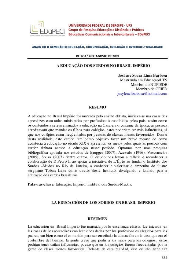 655 UNIVERSIDADE FEDERAL DE SERGIPE - UFS Grupo de Pesquisa Educação a Distância e Práticas Educativas Comunicacionais e I...