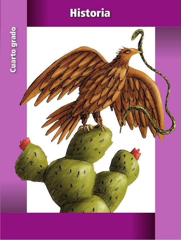 4 Historia Historia Cuartogrado SEP ALUMNO HISTORIA 4.indd 1 06/04/11 12:04