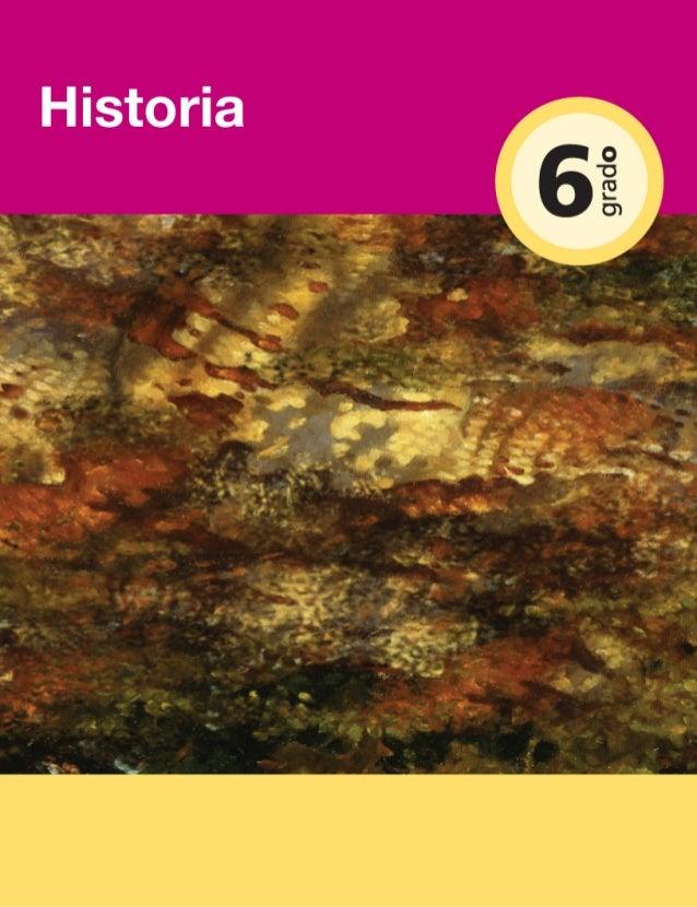 Historia Sexto grado  HIST-6G-BLOQUE 1 Y 2.indd 1  20/4/09 18:11:43