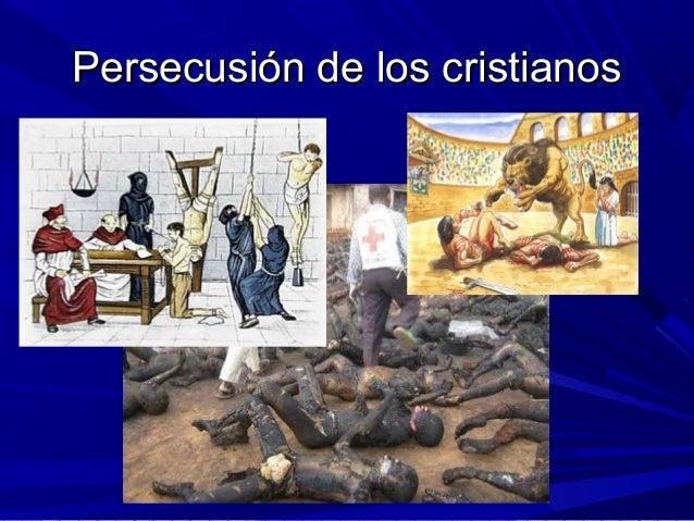 Persecusión de los cristianosPersecusión de los cristianos