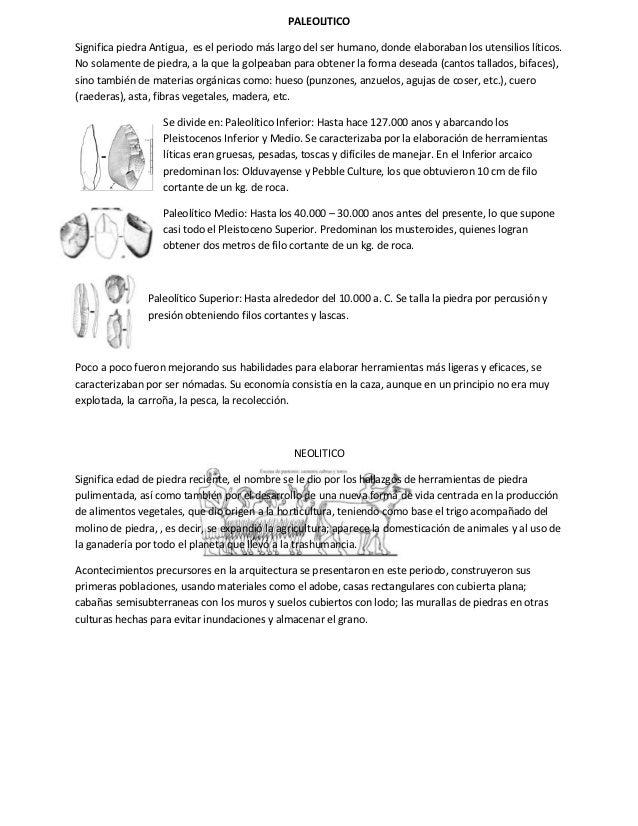 PALEOLITICOSignifica piedra Antigua, es el periodo más largo del ser humano, donde elaboraban los utensilios líticos.No so...