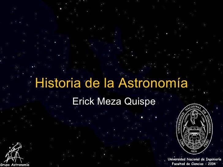 Historia de la Astronomía Erick Meza Quispe