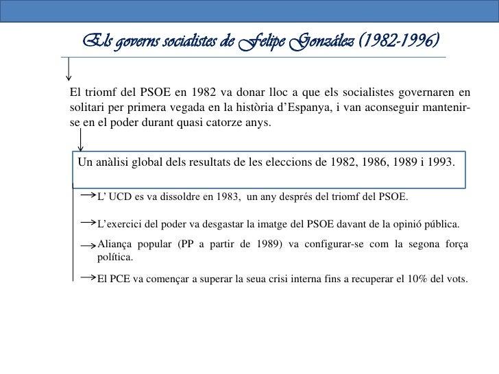 Els governs socialistes de Felipe González (1982-1996)Reajust econòmic e ingrés en la CEE        Objectiu: preparar a Espa...