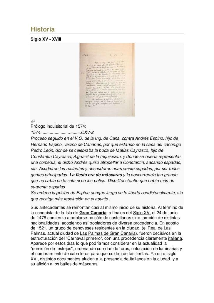 HistoriaSiglo XV - XVIIIPrólogo inquisitorial de 1574:1574..................................CXV-2Proceso seguido en el V.O...