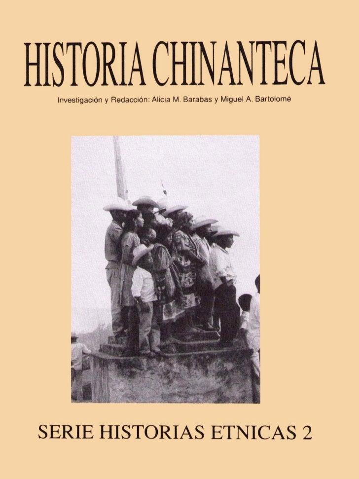 SERIES HISTORIAS ETNICAS1 HISTORIA CHATINA, 1990Investigación y redacción: Alicia M. Barabas y Miguel A. Bartolomé.2 HISTO...