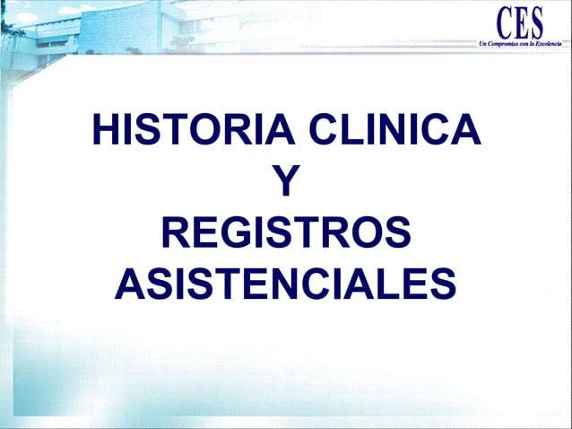 HISTORIA CLINICA Y REGISTROS ASISTENCIALES