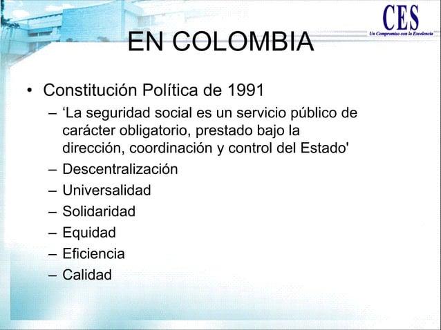 """EN COLOMBIA • Constitución Política de 1991 – """"La seguridad social es un servicio público de carácter obligatorio, prestad..."""
