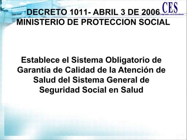 Establece el Sistema Obligatorio de Garantía de Calidad de la Atención de Salud del Sistema General de Seguridad Social en...