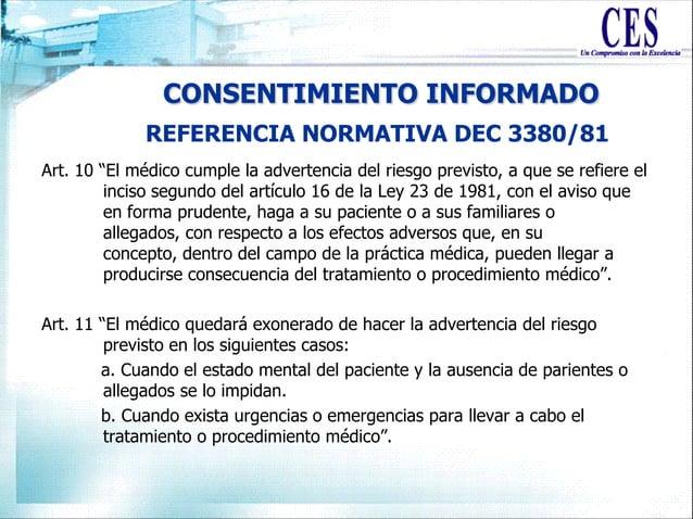 """CONSENTIMIENTO INFORMADO Art. 10 """"El médico cumple la advertencia del riesgo previsto, a que se refiere el inciso segundo ..."""