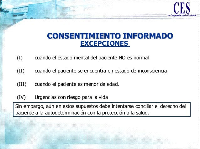 CONSENTIMIENTO INFORMADO (I) cuando el estado mental del paciente NO es normal (II) cuando el paciente se encuentra en est...