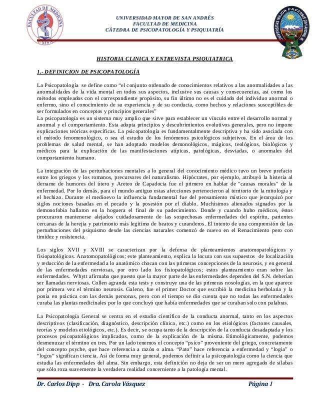 UNIVERSIDAD MAYOR DE SAN ANDRÉSFACULTAD DE MEDICINACÁTEDRA DE PSICOPATOLOGÍA Y PSIQUIATRÍAHISTORIA CLINICA Y ENTREVISTA PS...