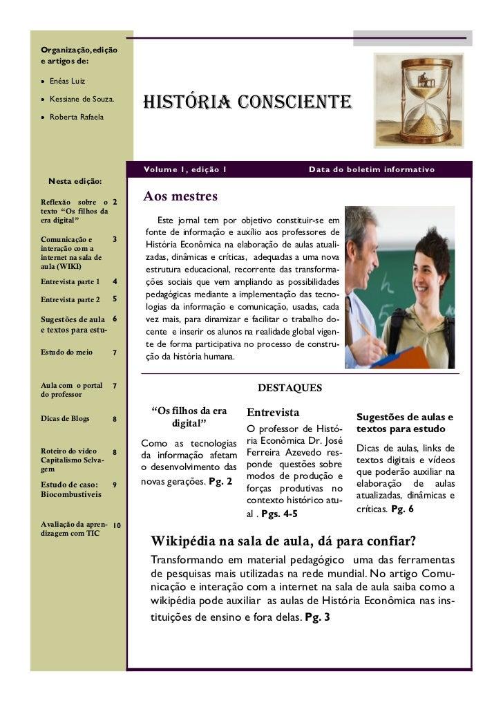 Organização,ediçãoe artigos de:  Enéas Luiz  Kessiane de Souza.                          HISTÓRIA CONSCIENTE  Roberta Rafa...