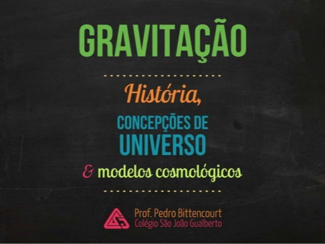Gravitação: história da cosmologia (parte 1)