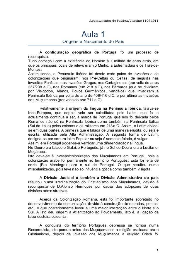 Apontamentos de Patrícia Vitorino 11024911                                Aula 1                    Origens e Nascimento d...