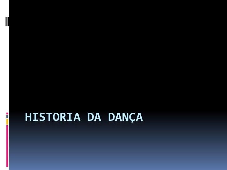 Historia da Dança<br />
