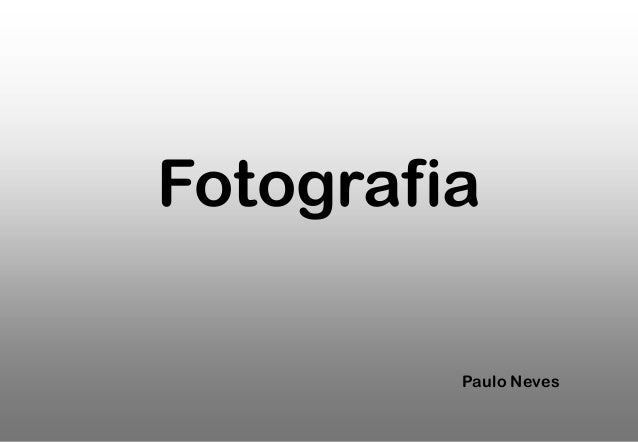 Fotografia Paulo Neves
