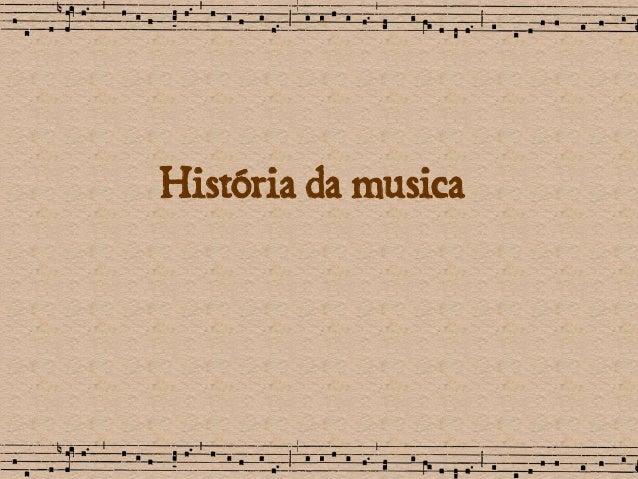 História da musica