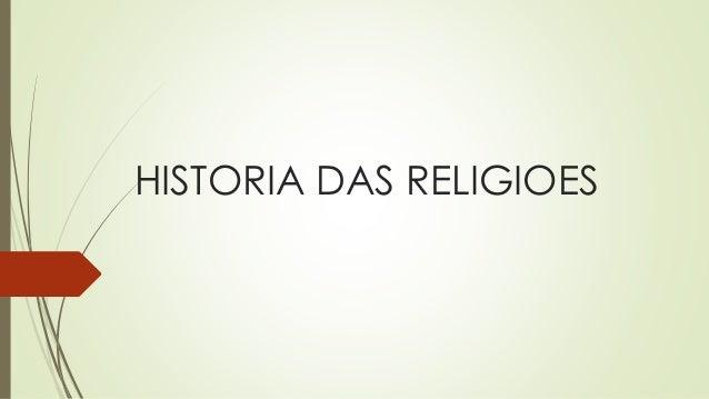 HISTORIA DAS RELIGIOES