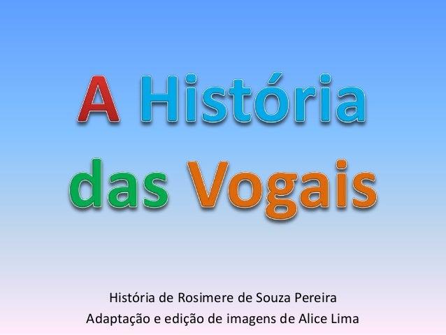 Resultado de imagem para livro a historia das vogais