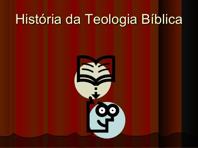 História da Teologia Bíblica
