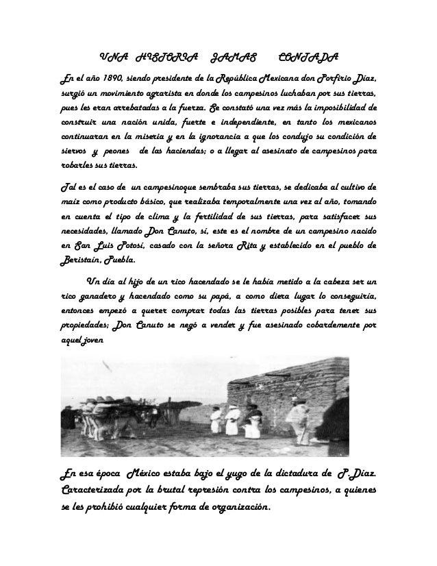 UNA HISTORIA                 JAMAS             CONTADAEn el año 1890, siendo presidente de la República Mexicana don Porfi...