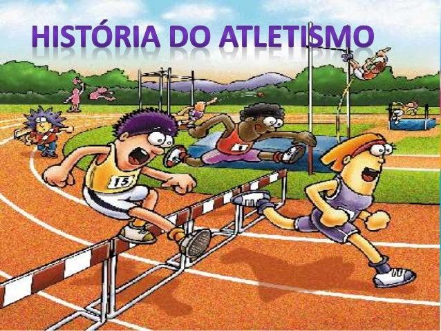 O Atletismo é um conjunto de esportes, podem ser a corrida, lançamento, salto. Ele é um esporte olímpico. O Que é o Atleti...