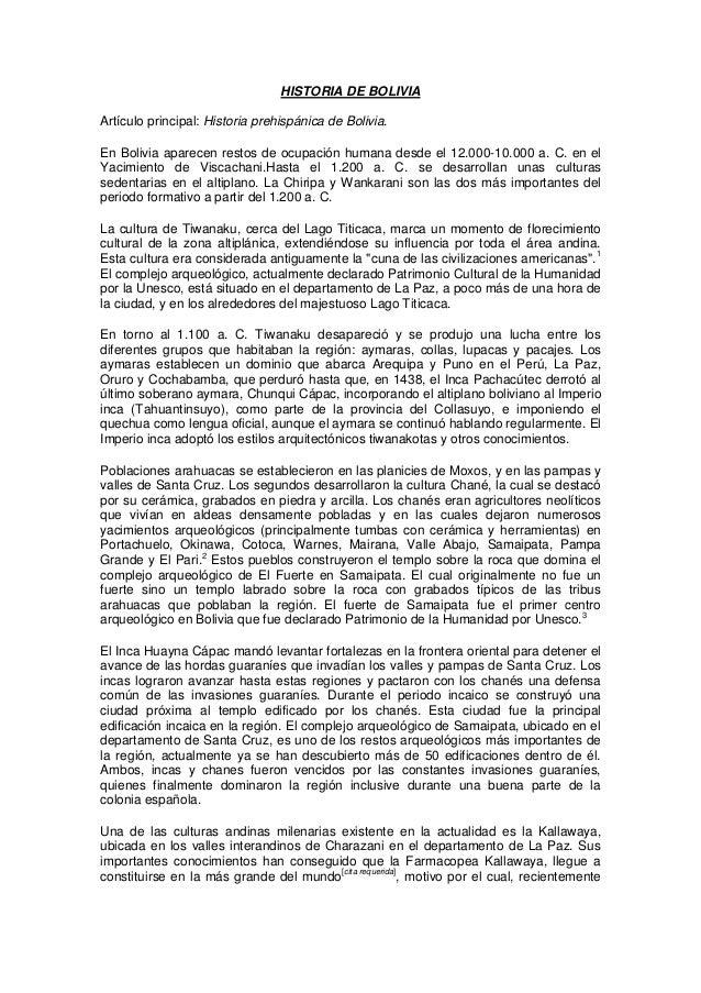 HISTORIA DE BOLIVIAArtículo principal: Historia prehispánica de Bolivia.En Bolivia aparecen restos de ocupación humana des...