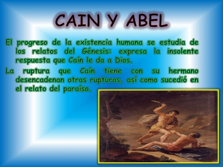 what is the significance and nature of cain and abel s gifts Cain, the immortal  abel, on the other hand, whose nature was not of the spirit but of an animal  this is what cain's murder of abel symbolises.