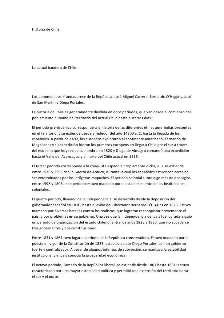 Historia de ChileLa actual bandera de Chile.Los denominados «fundadores» de la República: José Miguel Carrera, Bernardo OH...